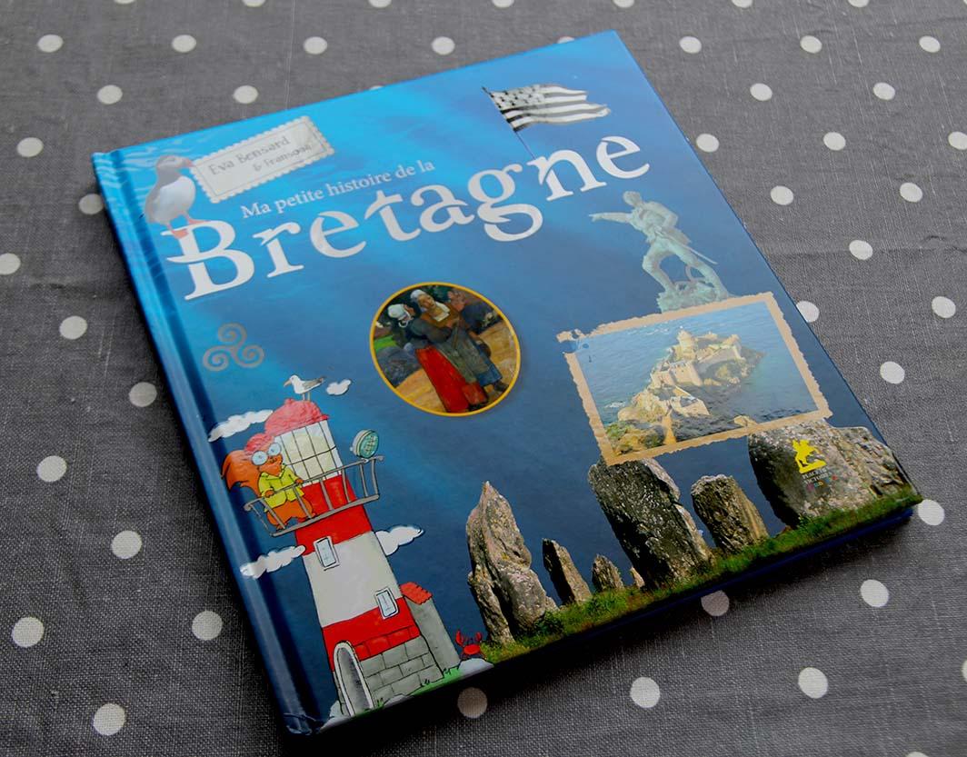 Ma Petite Histoire de la Bretagne, aux Editions Place des Victoires