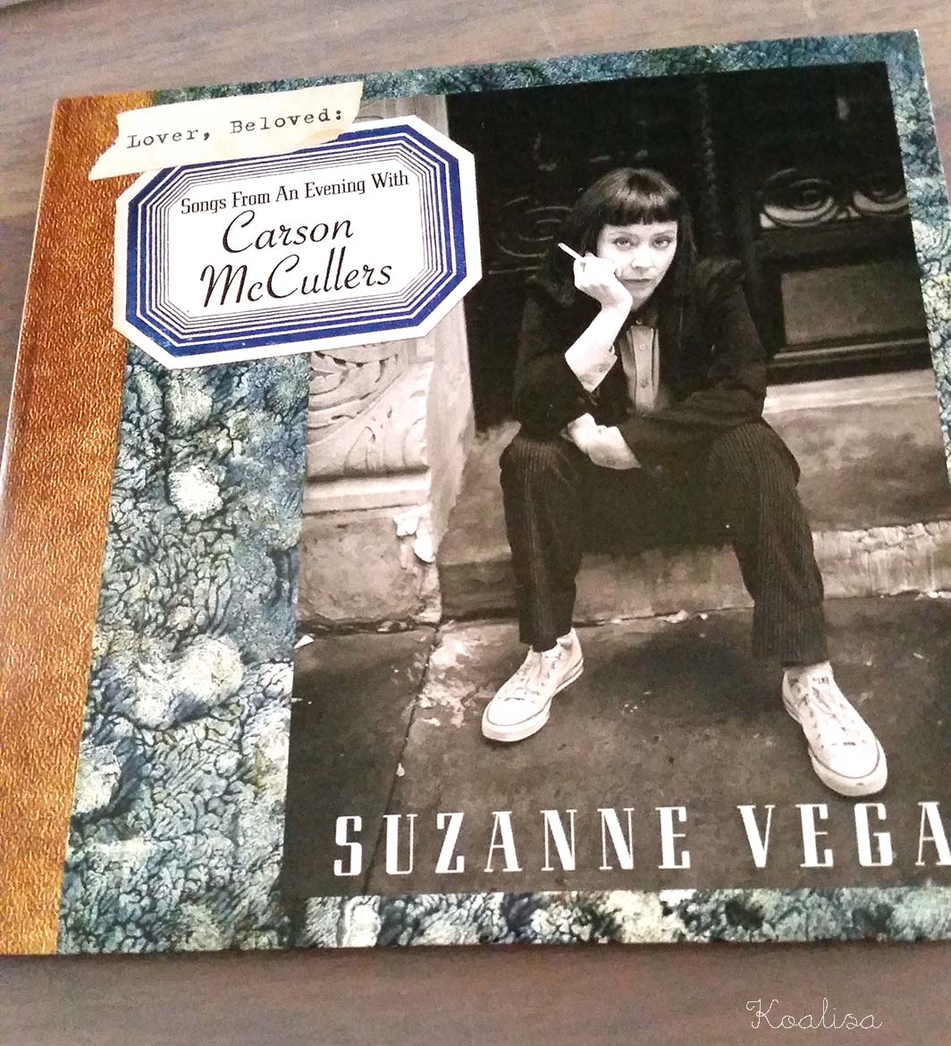 Le nouvel album de Suzanne Vega : Lover, Beloved: Songs from an evening with Carson McCullers
